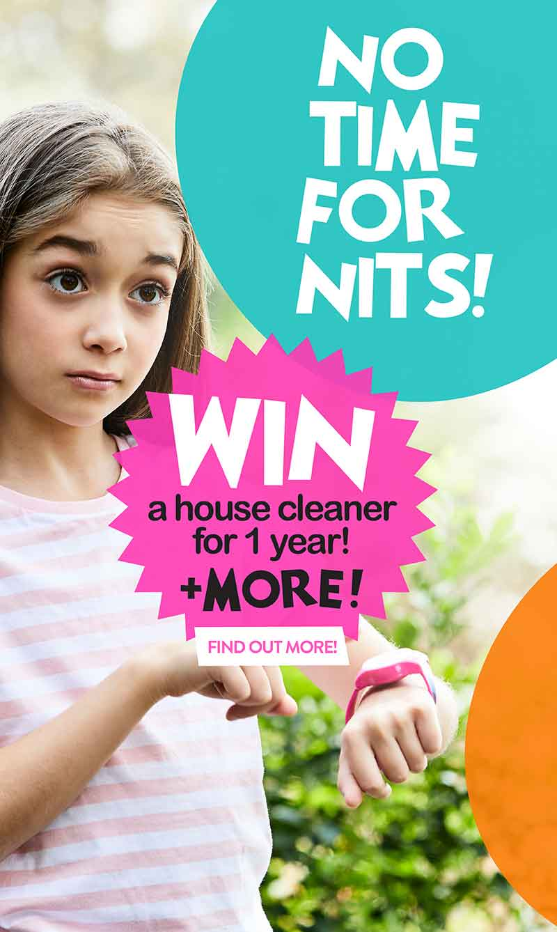 No Time for Nits | Buy NitWits and Win a House Cleaner for a Year!